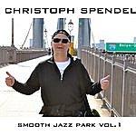 Christoph Spendel Smooth Jazz Park Volume 1