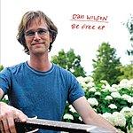 Dan Wilson Be Free Ep