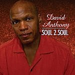 David Anthony Soul 2 Soul