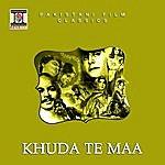 Noor Jehan Khuda Te Maa (Pakistani Film Soundtrack)