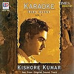 Dilip Kumar Roy Karaoke Sing Along - Kishore Kumar, Vol. 1 (Originally Performed By Kishore Kumar)