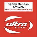 Benny Benassi Love Is Gonna Save Us (New Mixes)