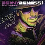 Benny Benassi Come Fly Away (Feat. Channing)