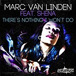 Marc Van Linden There's Nothing I Won't Do (The Remixes)