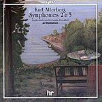 Ari Rasilainen Atterberg: Symphonies Nos. 2 & 5