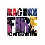 Raghav Fire (Remixes)