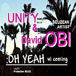 Unity Oh Yeah Wi Coming - Single