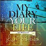 Lisa McClendon My Diary Your Life