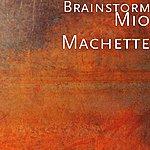 Brainstorm Mio Machette