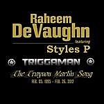 Raheem DeVaughn Triggaman (Feat. Styles P)