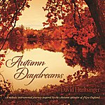David Huntsinger Autumn Daydreams