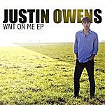 Justin Owens Wait On Me