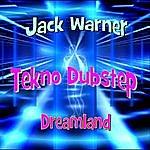 Jack Warner Tekno Dubstep: Dreamland