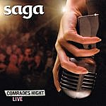 Saga Comrades Night (Deutsch Edition) [Live]