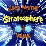 Jack Warner Stratosphere 1: Voyage