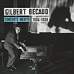 Gilbert Bécaud Concerts Inédits De Gilbert Bécaud 1956-1958