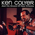 Ken Colyer His Dreams Of New Orleans