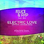 Felice Electric Love (Feat. Bia)
