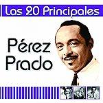 Pérez Prado Las 20 Principales De Pérez Prado