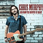 Chris Murphy Kid From The Country At Heart