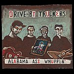 Drive-By Truckers Alabama Ass Whuppin' (Reissue)