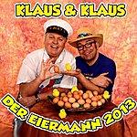 Klaus & Klaus Der Eiermann 2013