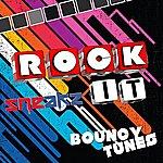 Sneakz Rock It