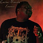 Lucius Banda Enemy