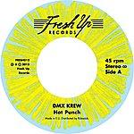 DMX Krew Hot Punch / My Metro