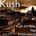 Kush Kush 3st (Feat. Kpp Productions)