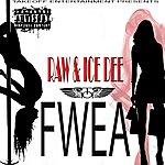 Raw Fwea