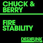 Chuck Fire / Stability