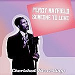 Percy Mayfield Someone To Love