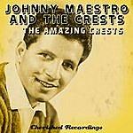 Johnny Maestro The Amazing Crests