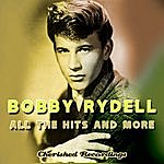 Bobby Rydell All The Hits And More