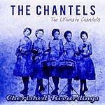 The Chantels The Ultimate Chantels