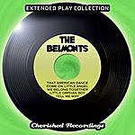 The Belmonts The Extended Play Collection, Vol. 144