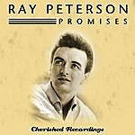 Ray Peterson Promises