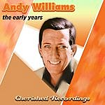 Andy Williams The Early Years