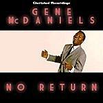 Gene McDaniels No Return