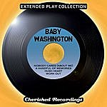 Baby Washington The Extended Play Collection, Vol. 137