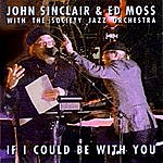 John Sinclair If I Could Be With You