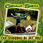 Gerald Smith Outstanding In My Field