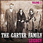 The Carter Family The Carter Family Legacy, Vol. 3