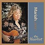 Mariah Larkin The Heartist