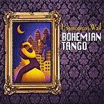 Harmonious Wail Bohemian Tango