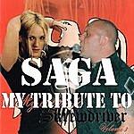 Saga My Tribute To Skrewdriver, Vol. 3