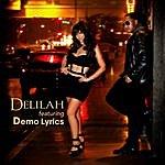 Delilah Sexy (Feat. Demo Lyrics)