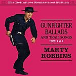 Marty Robbins Gunfighter Ballads And Trail Songs Vols. 1 & 2 (Bonus Track Version)