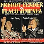 Freddy Fender The Greatest Tex-Mex Artists